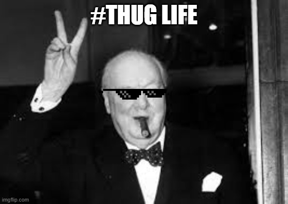 """THUG LIFE"" 
