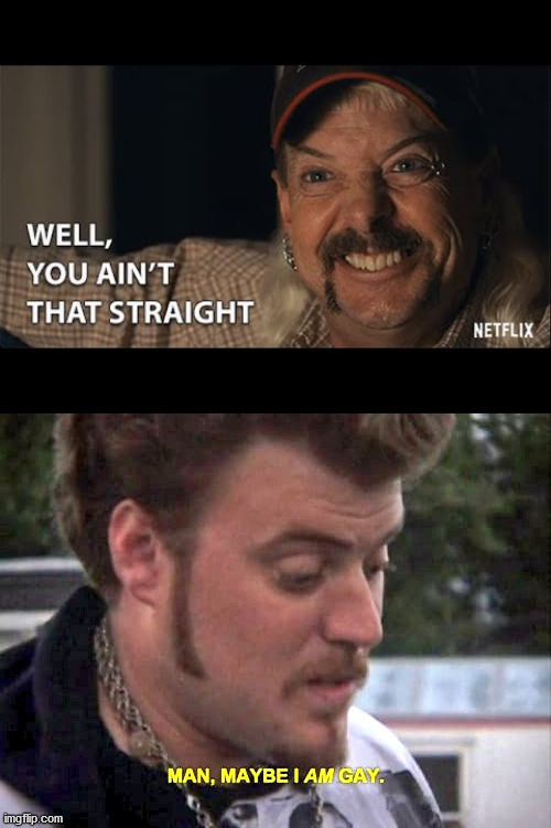 Tiger King TPB | image tagged in funny,tiger king,trailer park boys | made w/ Imgflip meme maker