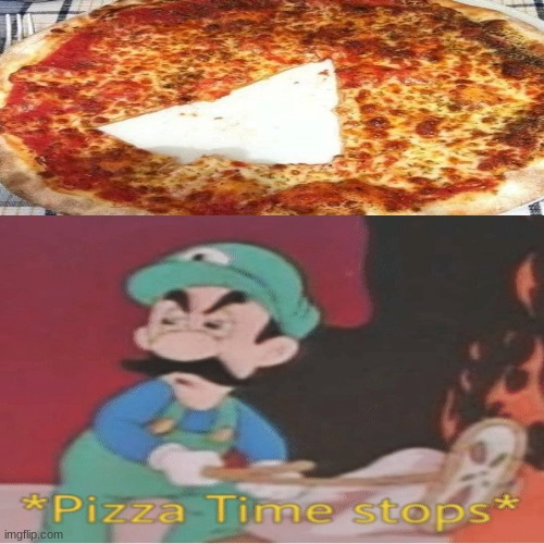 Hol up | image tagged in memes,pizza time stops | made w/ Imgflip meme maker
