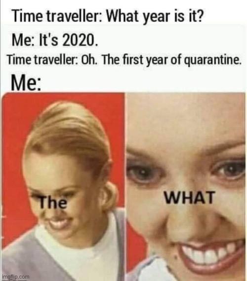 Image Tagged In Repost Quarantine Covid 19 Coronavirus Time Travel
