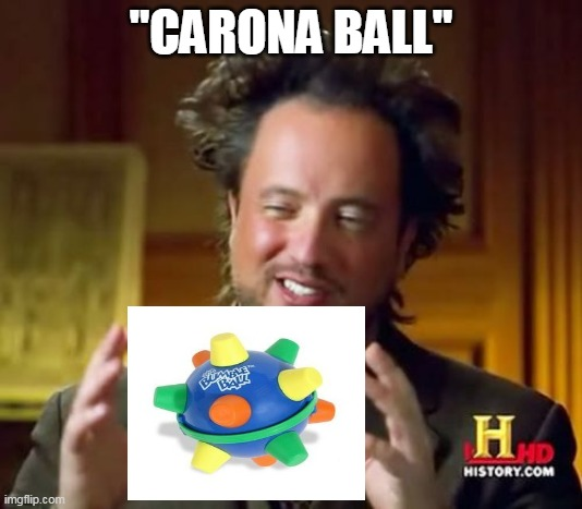 "Ancient Aliens |  ""CARONA BALL"" 