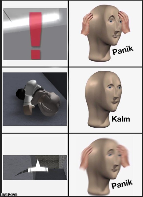 Entrypoint: A tragedy in 3 parts | image tagged in memes,roblox,panik kalm panik | made w/ Imgflip meme maker