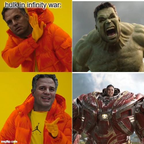 image tagged in marvel memes,avengers infinty war,hulk | made w/ Imgflip meme maker