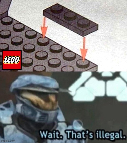 wait. that's illegal | image tagged in wait that's illegal,memes,lego | made w/ Imgflip meme maker