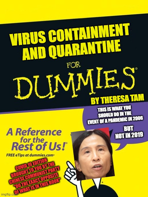 "She wrote the book, then forgot she wrote the book? |  VIRUS CONTAINMENT AND QUARANTINE; BY THERESA TAM; THIS IS WHAT YOU SHOULD DO IN THE EVENT OF A PANDEMIC IN 2006; BUT NOT IN 2019; COVID 19 EDITION BROUGHT TO YOU BY THE CHINESE COMMUNIST PARTY ""DO THE EXACT OPPOSITE OF WHAT IS IN THIS BOOK"" 