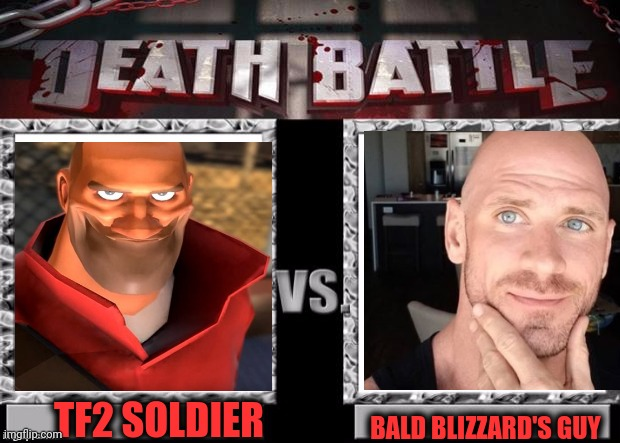 -On borderline protecting personalities. |  BALD BLIZZARD'S GUY; TF2 SOLDIER | image tagged in brazzers,blizzard entertainment,bald eagle,female,movie humor,heavy tf2 | made w/ Imgflip meme maker