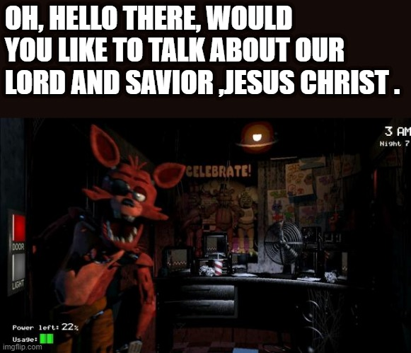 Gaming Foxy Five Nights At Freddy S Memes Gifs Imgflip Theorist of the game five nights at freddy's stumbled across something on the final games website, dug a little bit, and this is what happened. imgflip