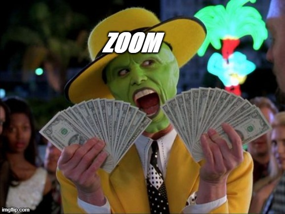 Money Money |  ZOOM | image tagged in memes,money money | made w/ Imgflip meme maker