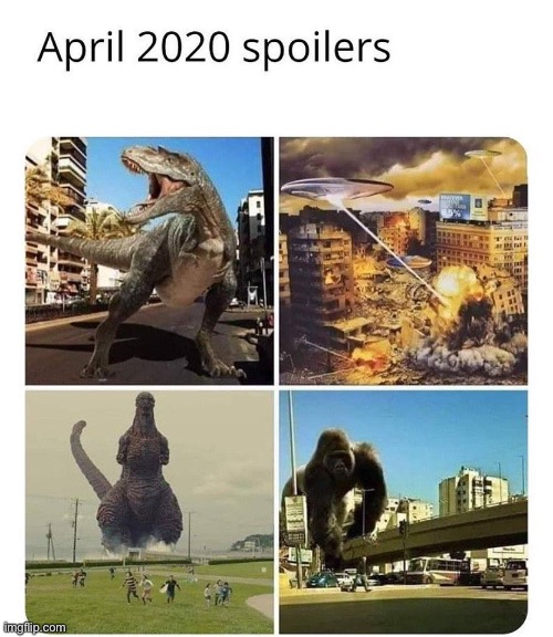 image tagged in funny,april,godzilla,terrible | made w/ Imgflip meme maker
