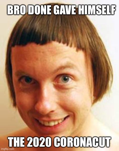 Coronavirus Haircut Imgflip