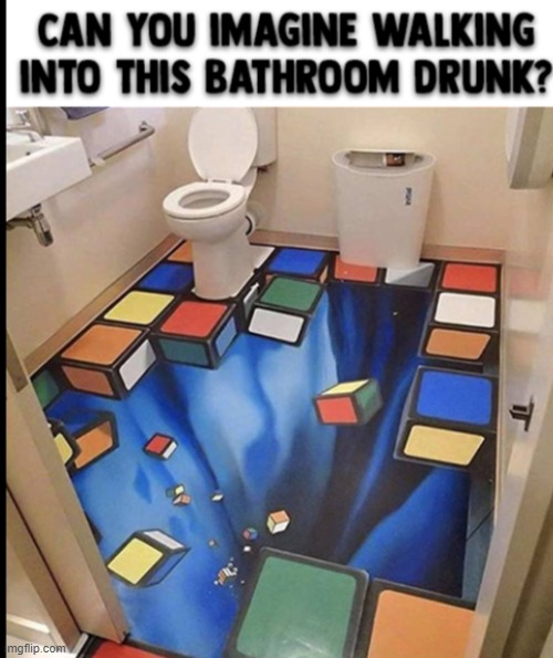 3-D Bathroom | image tagged in bill m | made w/ Imgflip meme maker