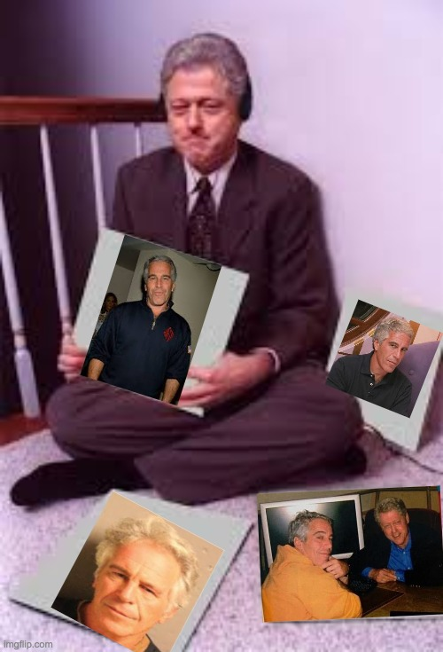 Bill Clinton Swag | image tagged in bill clinton swag,jeffrey epstein,bill clinton,music | made w/ Imgflip meme maker