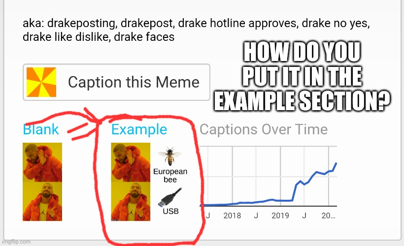 HOW DO YOU PUT IT IN THE EXAMPLE SECTION? | made w/ Imgflip meme maker