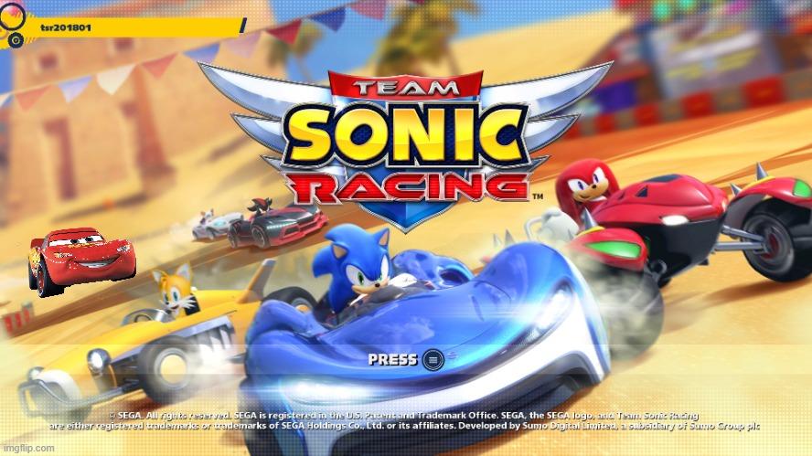 I Edited Lightning Mcqueen Into Team Sonic Racing Imgflip