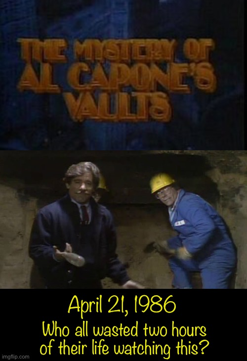 Who all wasted two hours of their life watching this? April 21, 1986 | image tagged in 80s | made w/ Imgflip meme maker