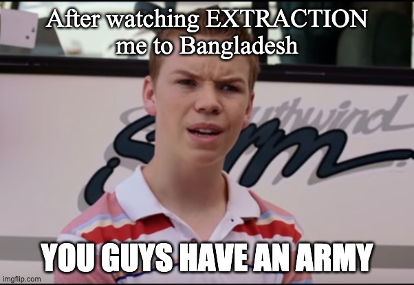 After Watching Extraction Imgflip