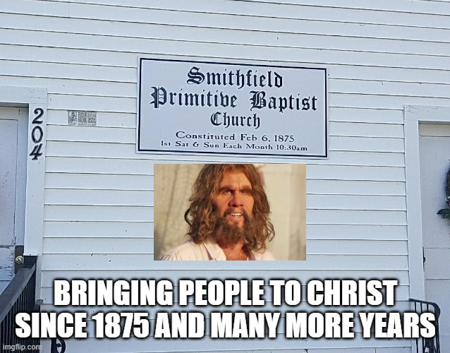 BRINGING PEOPLE TO CHRIST SINCE 1875 AND MANY MORE YEARS | image tagged in christian,jesus christ,geico,church,safe,caveman | made w/ Imgflip meme maker