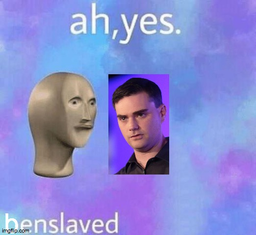 Can We Move Beyond Politics? Shapiro LOOKS Like A Weasel |  b | image tagged in ah yes enslaved,memes,ben shapiro,weasel,purple rain,welcome to the salty spitoon | made w/ Imgflip meme maker