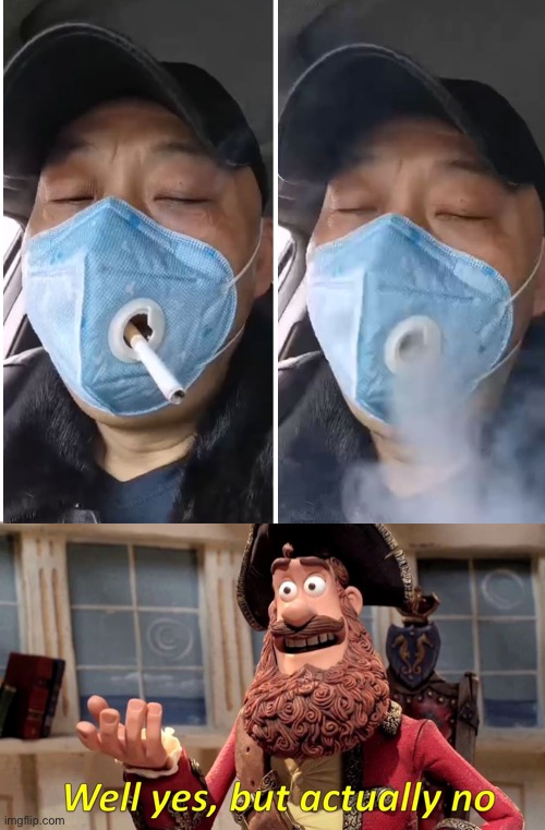 Corona attacks the lungs And smoking attacks the lungs which's is worse | image tagged in memes,well yes but actually no | made w/ Imgflip meme maker