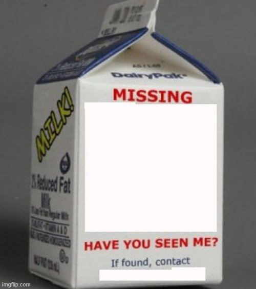Walmart Worker Missing | image tagged in milk carton | made w/ Imgflip meme maker