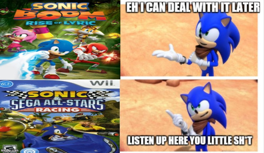 sonic games in a nutshell | image tagged in listen up here you little sht sonic | made w/ Imgflip meme maker