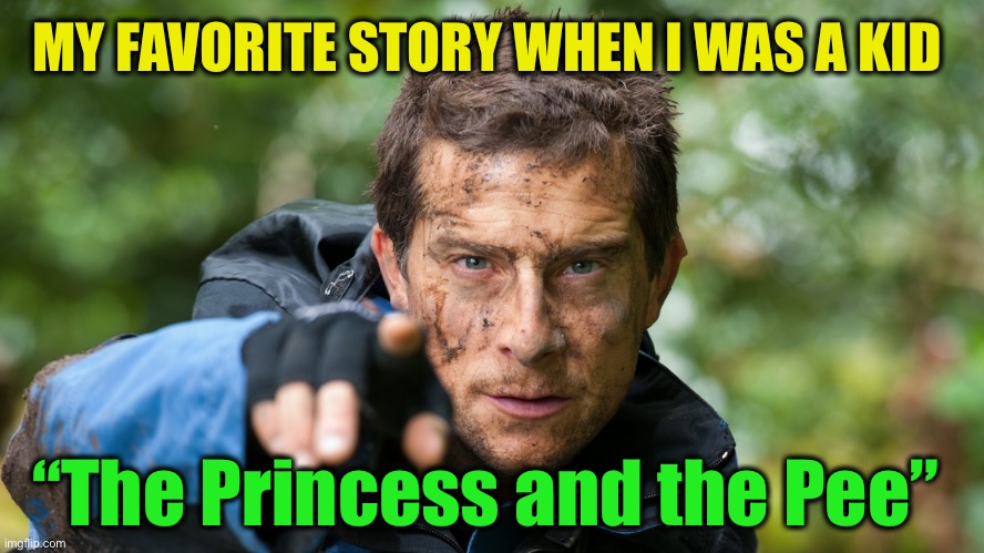 "Bear Grylls |  MY FAVORITE STORY WHEN I WAS A KID; ""The Princess and the Pee"" 