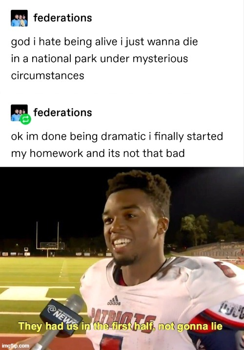 That explains it. | image tagged in they had us in the first half,memes,gotcha,post,funny memes,funny | made w/ Imgflip meme maker