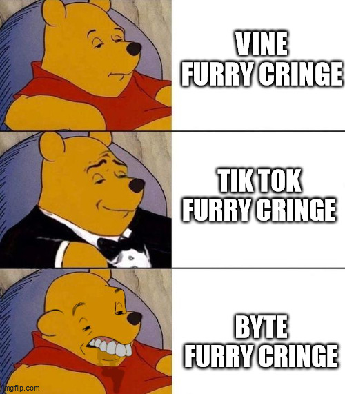The Revolution Of Furry Vines |  VINE FURRY CRINGE; TIK TOK FURRY CRINGE; BYTE FURRY CRINGE | image tagged in best better blurst,furry,the furry fandom,memes,funny,furry memes | made w/ Imgflip meme maker