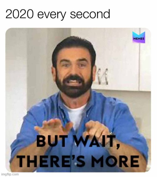 2020 | image tagged in 2020 | made w/ Imgflip meme maker