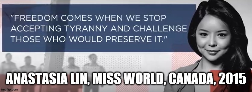 Anastasia Lin Quote |  ANASTASIA LIN, MISS WORLD, CANADA, 2015 | image tagged in inspirational quote | made w/ Imgflip meme maker