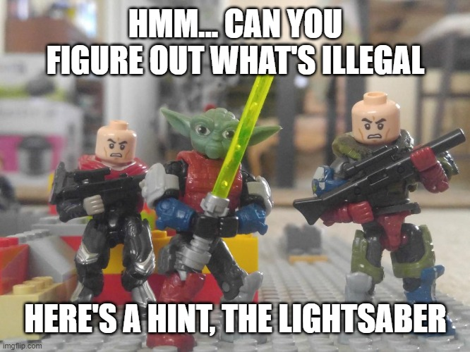 Spot what tis' illegal, the rest is cursed |  HMM... CAN YOU FIGURE OUT WHAT'S ILLEGAL; HERE'S A HINT, THE LIGHTSABER | image tagged in lego,cursed image,lego star wars | made w/ Imgflip meme maker