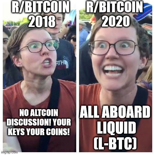 R/Bitcoin on Liquid |  R/BITCOIN  2018; R/BITCOIN  2020; NO ALTCOIN DISCUSSION! YOUR KEYS YOUR COINS! ALL ABOARD  LIQUID (L-BTC) | image tagged in bitcoin | made w/ Imgflip meme maker