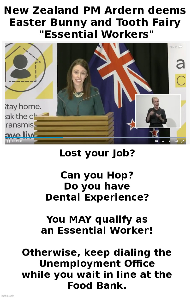 "New Zealand PM Ardern deems Easter Bunny and Tooth Fairy ""Essential Workers"" 