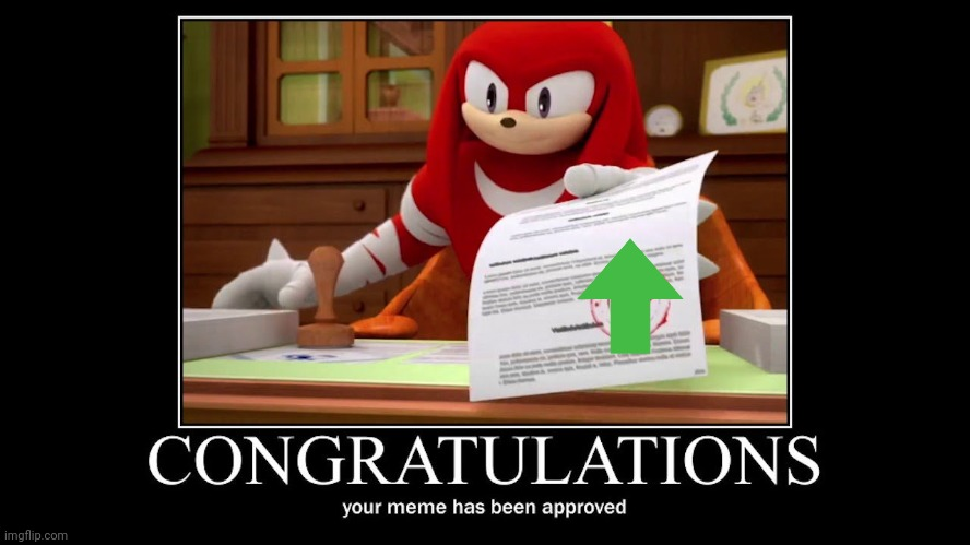 Knuckles Approves | image tagged in knuckles approves | made w/ Imgflip meme maker