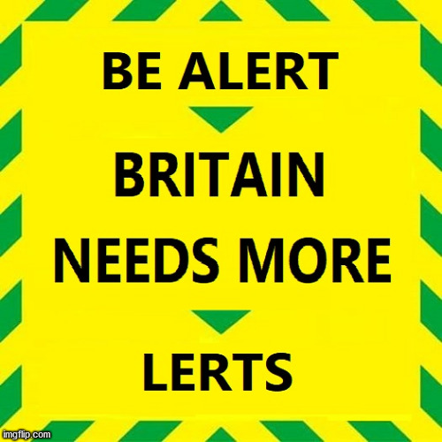 UK Corona - BE ALERT | image tagged in coronavirus,corona virus,covid-19,covid19,covidiots,boris johnson | made w/ Imgflip meme maker