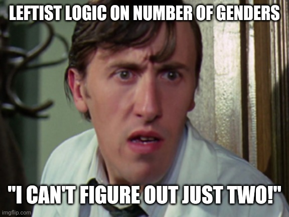 "Charlie's teacher |  LEFTIST LOGIC ON NUMBER OF GENDERS; ""I CAN'T FIGURE OUT JUST TWO!"" 