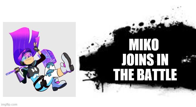 Super Smash Bros. SPLASH CARD |  MIKO  JOINS IN THE BATTLE | image tagged in super smash bros splash card | made w/ Imgflip meme maker