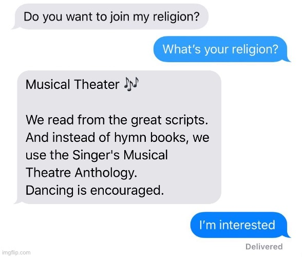 Church of musical theater | image tagged in musical,acting,dancing,singing,theater,performance | made w/ Imgflip meme maker
