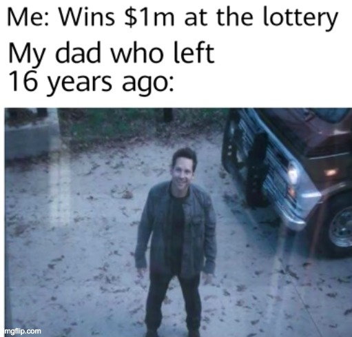 16 years... | image tagged in funny,meme,dark humor,lottery | made w/ Imgflip meme maker