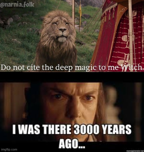 image tagged in narnia,lotr | made w/ Imgflip meme maker