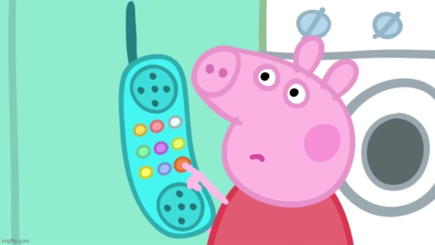 peppa pig phone | image tagged in peppa pig phone | made w/ Imgflip meme maker