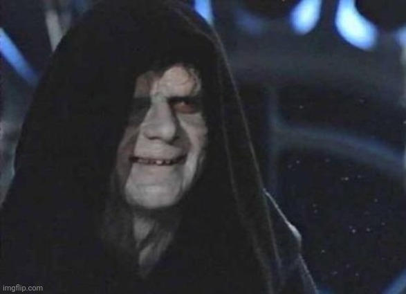 Emperor Palpatine  | image tagged in emperor palpatine | made w/ Imgflip meme maker