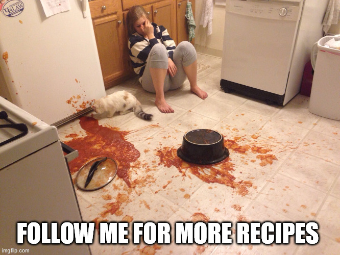 FOLLOW ME FOR MORE RECIPES | made w/ Imgflip meme maker
