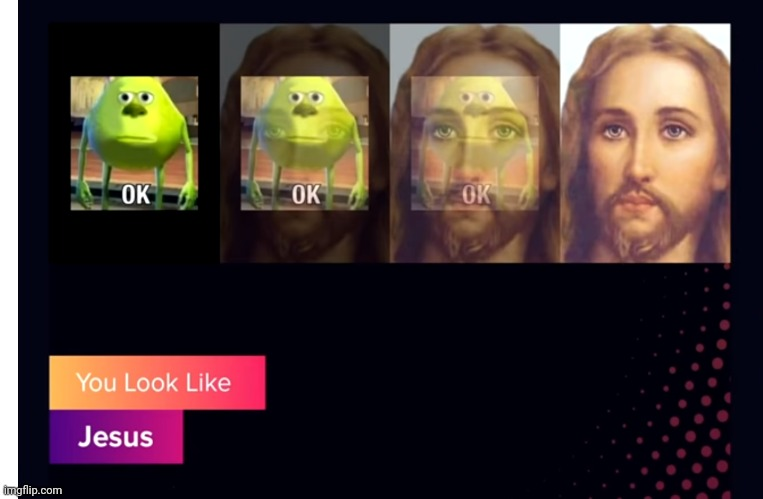 How | image tagged in jesus,mike wazowski | made w/ Imgflip meme maker