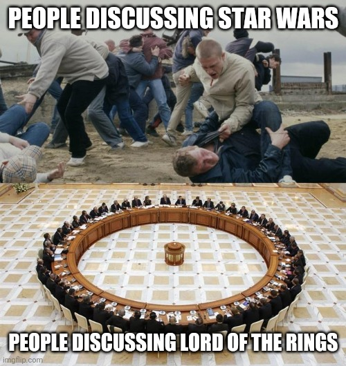 Men Discussing Men Fighting |  PEOPLE DISCUSSING STAR WARS; PEOPLE DISCUSSING LORD OF THE RINGS | image tagged in men discussing men fighting,memes,star wars,lord of the rings,presidential debate | made w/ Imgflip meme maker