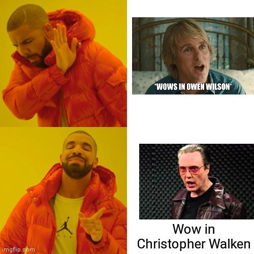 Drake Wow Meme