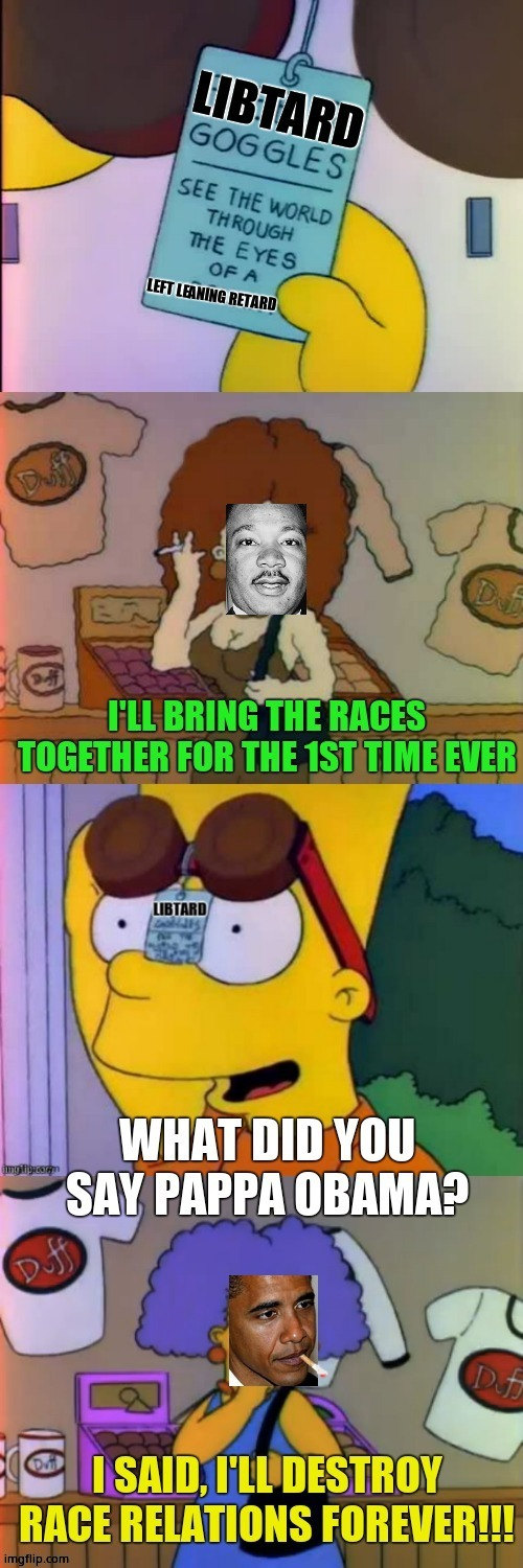 Subbed in politics but what the hell, I like it. | image tagged in barack obama,mlk,race relations | made w/ Imgflip meme maker