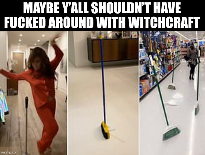 2020 Conspiracy |  MAYBE Y'ALL SHOULDN'T HAVE FUCKED AROUND WITH WITCHCRAFT | image tagged in 2020,coronavirus | made w/ Imgflip meme maker