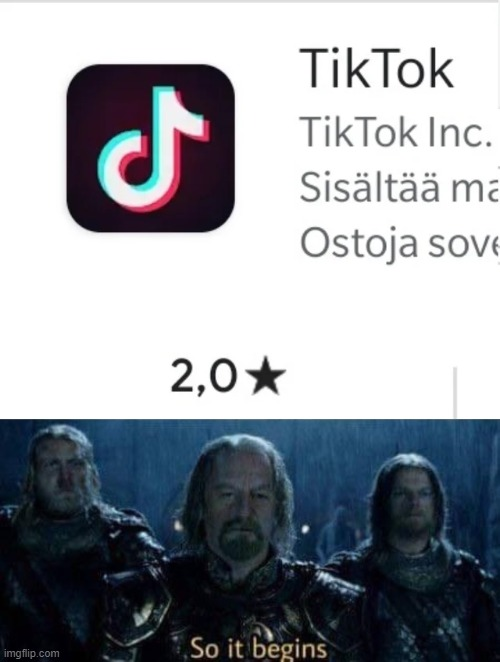 Let's bring down TikTok! | image tagged in memes,funny,tik tok,lord of the rings,so it begins | made w/ Imgflip meme maker