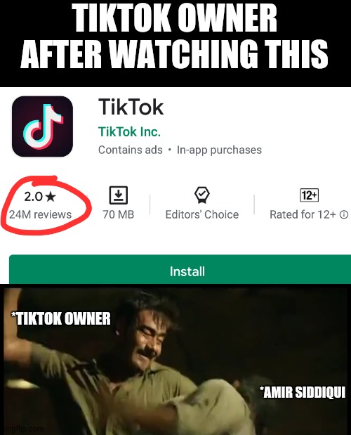 Funny |  TIKTOK OWNER AFTER WATCHING THIS; *TIKTOK OWNER; *AMIR SIDDIQUI | image tagged in tiktok | made w/ Imgflip meme maker